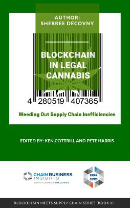 Blockchain in Legal Cannabis: Weeding Out Supply Chain Inefficiencies